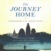 The Journey Home by Radhanath Swami audiobook
