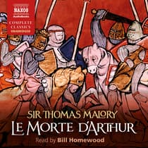 Le Morte D'Arthur by Thomas Malory audiobook