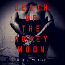Death of the Honeymoon by Rick Wood audiobook