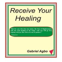 Receive Your Healing by Gabriel  audiobook