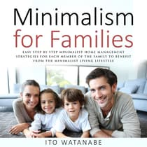 Minimalism for Families by Ito Watanabe audiobook