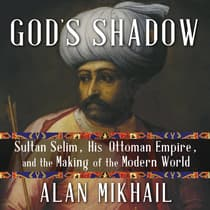 God's Shadow by Alan Mikhail audiobook