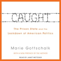 Caught by Marie Gottschalk audiobook