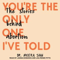You're the Only One I've Told by Meera Shah audiobook