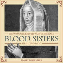 Blood Sisters by Sarah Gristwood audiobook