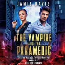The Vampire and the Paramedic by Jamie Davis audiobook