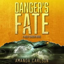 Danger's Fate by Amanda Carlson audiobook