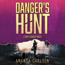 Danger's Hunt by Amanda Carlson audiobook