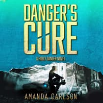 Danger's Cure by Amanda Carlson audiobook