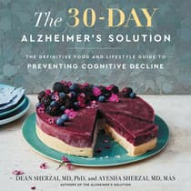 The 30-Day Alzheimer's Solution by Dean Sherzai audiobook