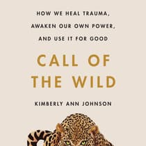 Call of the Wild by Kimberly Ann Johnson audiobook