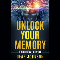 Unlock Your Memory by Dean Johnson audiobook