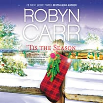 'Tis the Season by Robyn Carr audiobook