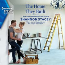 The Home They Built by Shannon Stacey audiobook