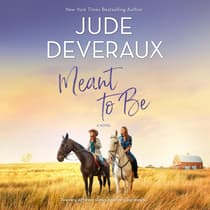 Meant to Be by Jude Deveraux audiobook