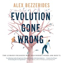 Evolution Gone Wrong by Alexander Bezzerides audiobook
