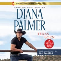 Texas Born & Smokin' Six-Shooter by Diana Palmer audiobook