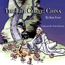 Life Chest, The: China by Kim Yost audiobook