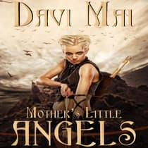 Mother's Little Angels by Davi Mai audiobook