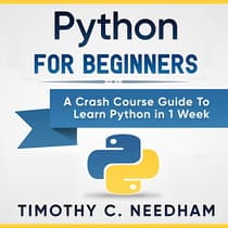 Python for Beginners by Timothy C. Needham audiobook