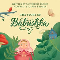 The Story Of Babushka by Catherine Flores audiobook