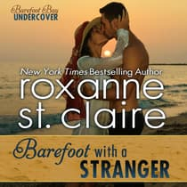 Barefoot With a Stranger by Roxanne St. Claire audiobook