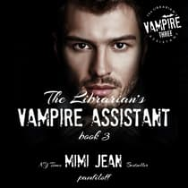 The Librarian's Vampire Assistant, Book 3 by Mimi Jean Pamfiloff audiobook
