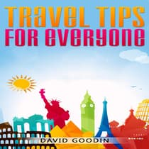 Travel Tips for Everyone by David Goodin audiobook
