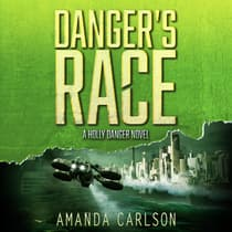 Danger's Race by Amanda Carlson audiobook