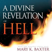 A Divine Revelation of Hell by Mary K. Baxter audiobook