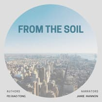 From the Soil by Fei Xiao Tong audiobook