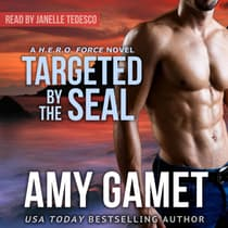 Targeted by the SEAL by Amy Gamet audiobook