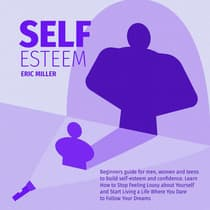 SELF-ESTEEM by Eric Miller audiobook