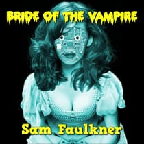 Bride of the Vampire by Samantha Faulkner audiobook