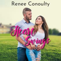 Heart Swings by Renee Conoulty audiobook