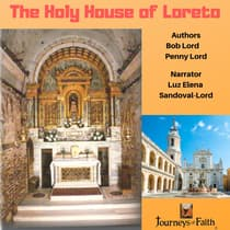 The Holy House of Loreto by Bob Lord audiobook