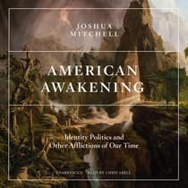American Awakening by Joshua Mitchell audiobook