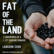 Fat of the Land by Langdon Cook audiobook