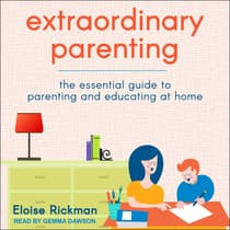 Extraordinary Parenting by Eloise Rickman audiobook