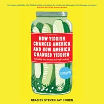 How Yiddish Changed America and How America Changed Yiddish by  audiobook