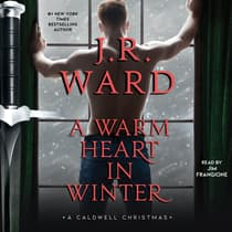 A Warm Heart in Winter by J. R. Ward audiobook