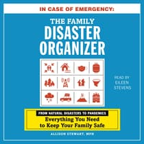 In Case of Emergency: The Family Disaster Organizer by Allison Stewart audiobook