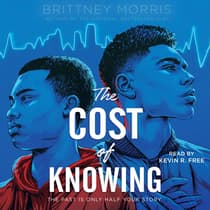 The Cost of Knowing by Brittney Morris audiobook