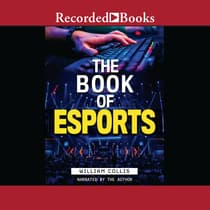 The Book of Esports by William  Collis audiobook