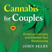 Cannabis for Couples by John Selby audiobook