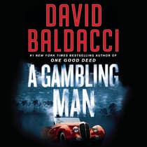 A Gambling Man by David Baldacci audiobook