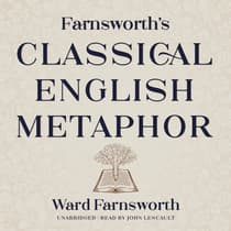 Farnsworth's Classical English Metaphor by Ward Farnsworth audiobook