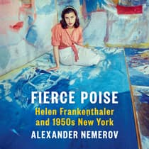 Fierce Poise by Alexander Nemerov audiobook