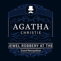 The Jewel Robbery at the Grand Metropolitan (Part of the Hercule Poirot Series) by Agatha Christie audiobook
