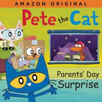 Pete the Cat Parents' Day Surprise by Kimberly Dean audiobook